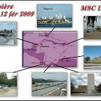 Canal de Panama, 2 au 12 février 2009