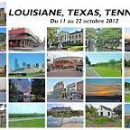 Louisiane, Texas, Tennessee, 11 au 21 oct. 2012